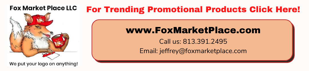 Fox Market Place For Trending Promotional Products Click Here